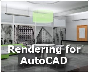 Architectural Rendering for AutoCAD